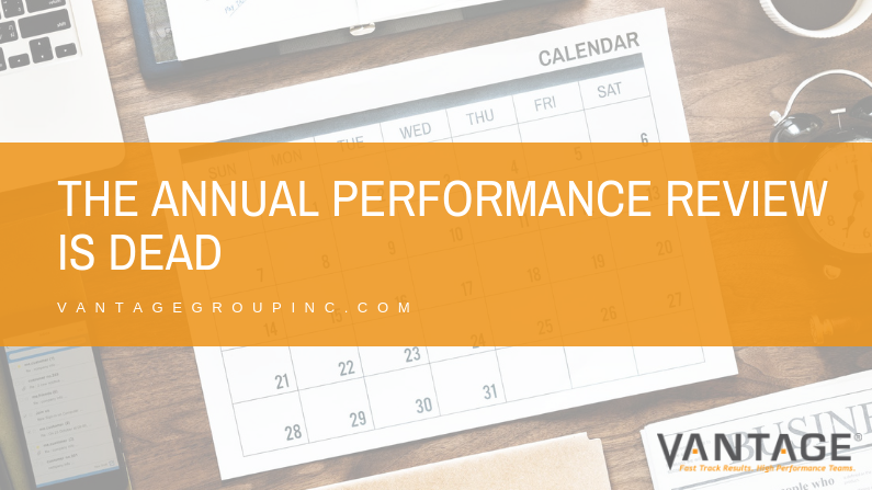 The Annual Performance Review is Dead