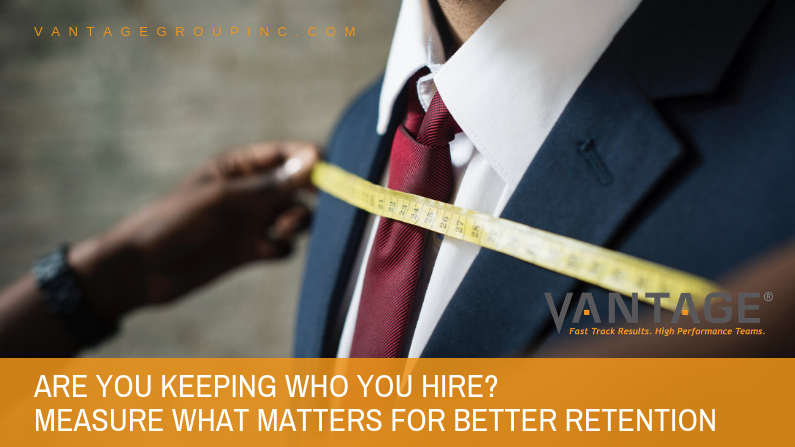 Are You Keeping Who You Hire?