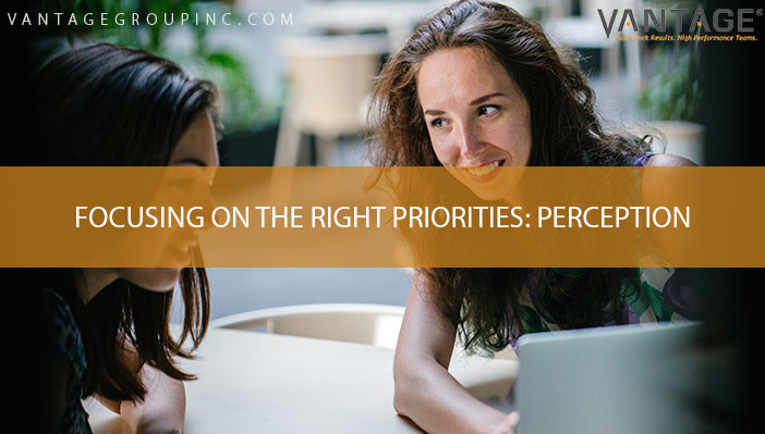 Focus on the Right Priorities: Perception
