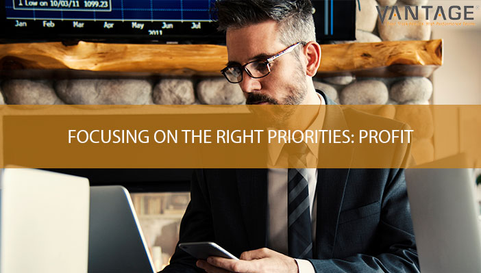 Focusing on the Right Priorities: Profit
