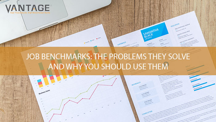 Job Benchmarks: The Problems They Solve and Why You Should Use Them